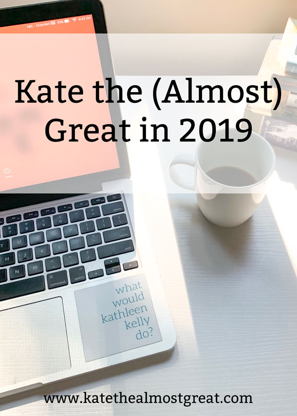 Boston lifestyle blogger Kate the (Almost) Great shares the most popular blog posts in 2019.