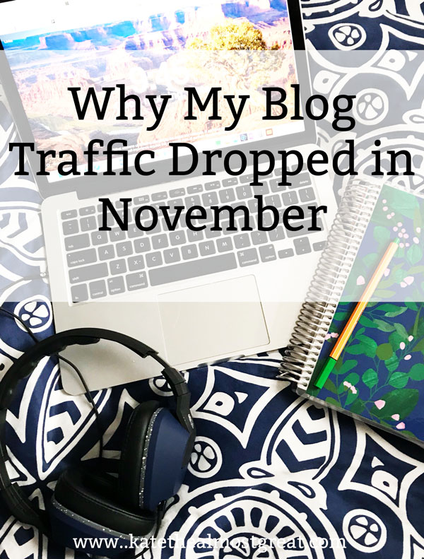 In this blog traffic report, I'm sharing why my blog traffic dropped in November 2019. Don't make my mistake in December!