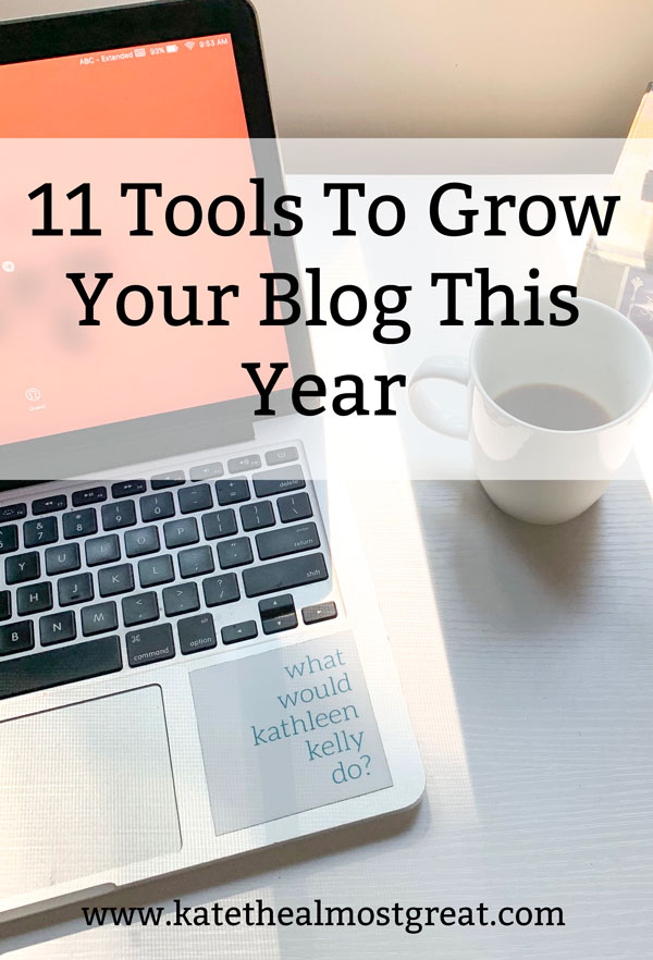 Looking to grow your blog traffic? In this post, long-time blogger Kate the (Almost) Great shares 11 tools. Grow your blog: 2020 edition!