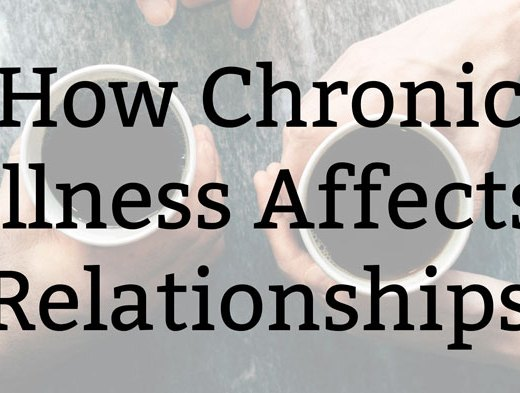 How Chronic Illness Affects Relationships | Kate the (Almost) Great