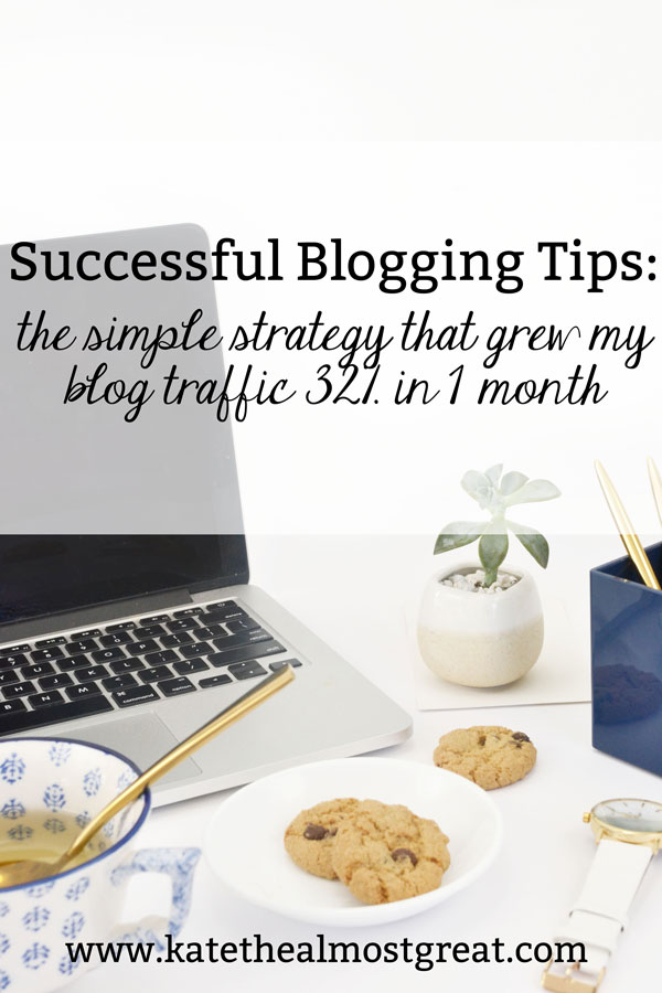 In January 2020, Kate the (Almost) Great tried some different things to grow her blog traffic. In this post, she's sharing her successful blogging tips - including the one that grew her blog traffic by 32% in 1 month.