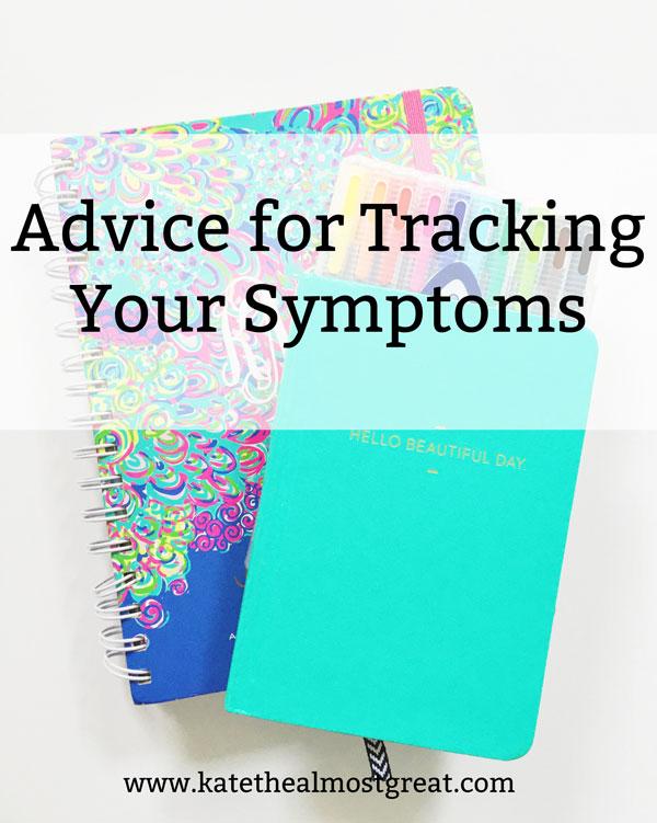 track symptoms, tracking symptoms, track your symptoms, tracking your symptoms, chronic illness, chronic pain, spoonie, spoonie life, rheumatoid arthritis, RA, rheum, rheumatoid disease, arthritis, fibromyalgia, fibro, endometriosis, endo, POTS, postural orthostatic tachycardia syndrome, asthma, chronic anemia, allergic asthma