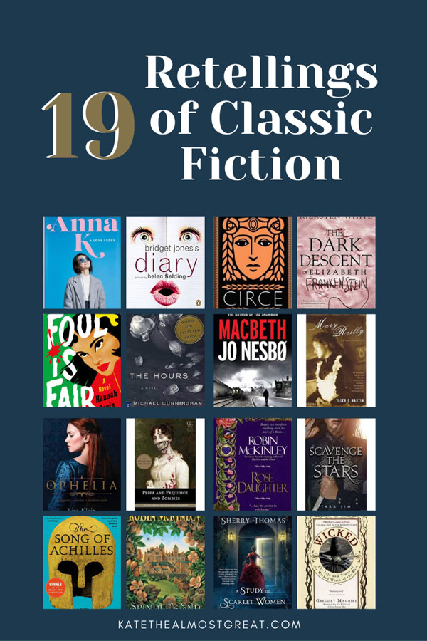 classic fiction, classic fiction retellings, The Hours, Macbeth, Jo Nesbo, Mary Reilly, Strange Case of Dr. Jekyll and Mr. Hyde, Ophelia, Hamlet, Pride and Prejudice and Zombies, Pride and Prejudice, Rose Daughter, Robin McKinley, Scavenge the Stars, The Count of Monte Cristo, Song of Achilles, The Iliad, Spindle's End, A Study in Scarlet Women, Lady Sherlock, Tales from the Jungle Book, Troy High, Wicked, The Wizard of Oz