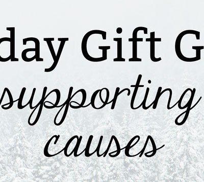 Gifts Supporting Good Causes | Health Lifestyle Blog