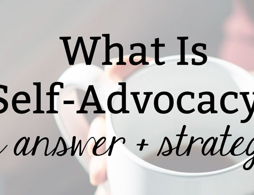 What Is Self-Advocacy? An Answer + Strategies | Health Lifestyle Blog