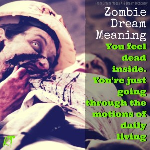 nightmare, Zombie Dream Meaning