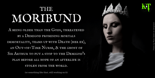The Moribund - work in progress