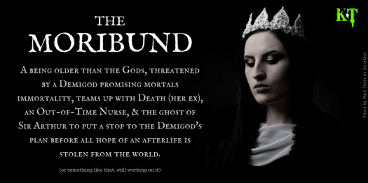 The Moribund - work in progress