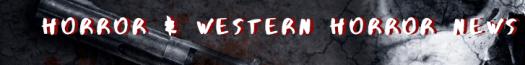 western & western horror news