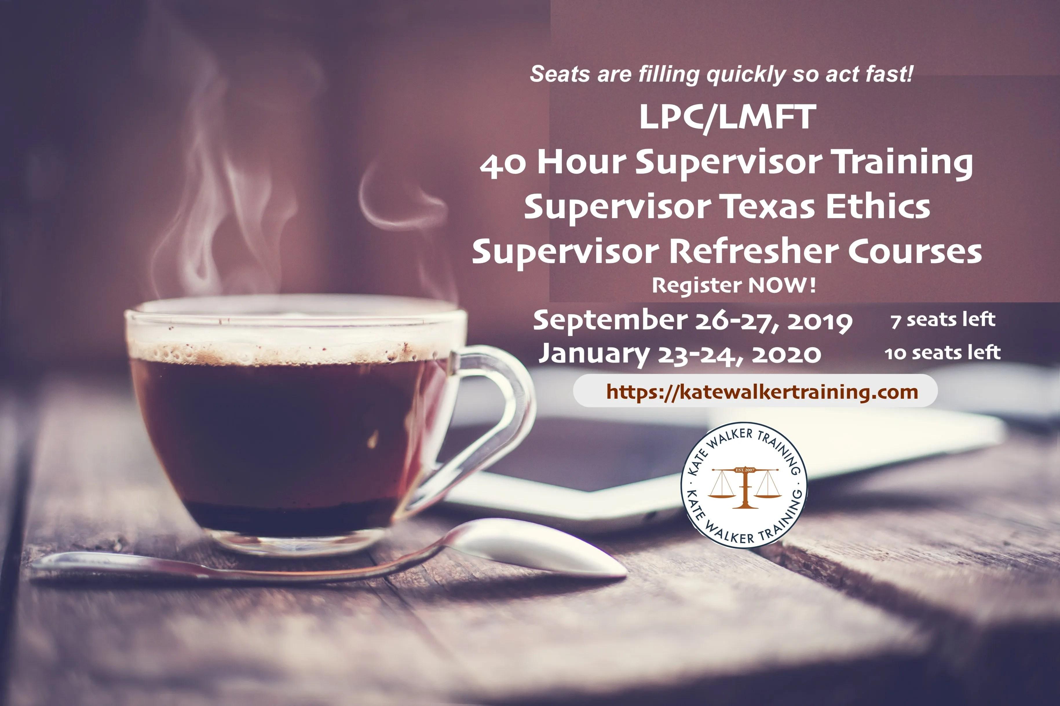 Texas 40 Hour LPC LMFT Supervisor Training