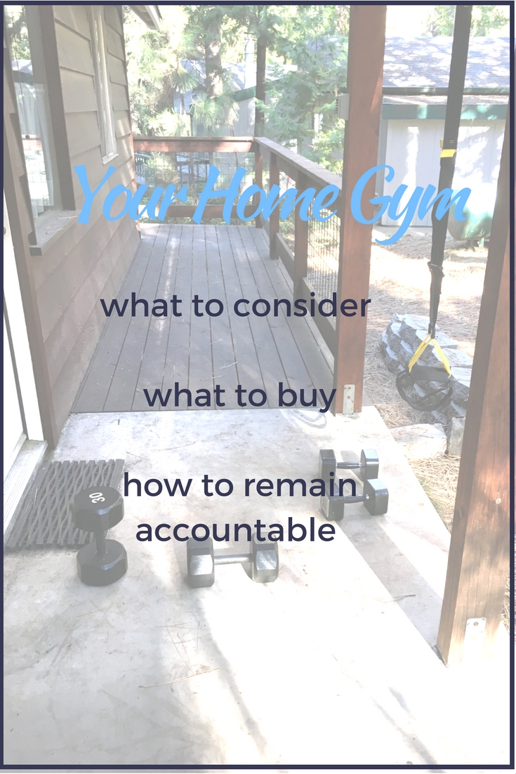 your-home-gym-what-to-consider-things-to-buy-and-solutions-to-your-accountability-problem