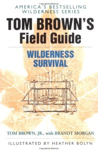 Tom Browns Field Guide to Wilderness Survival