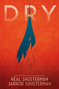 Cover of author Neal Shusterman's new YA novel, Dry.