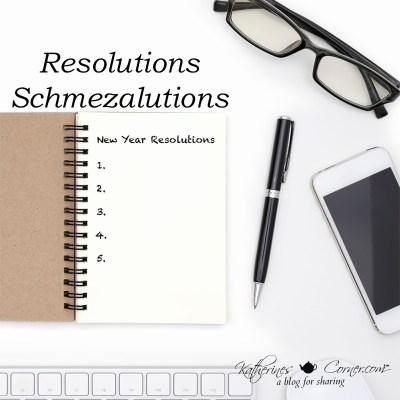 resolutions schmezalutions
