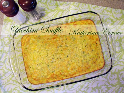 zucchini souffle katherines corner