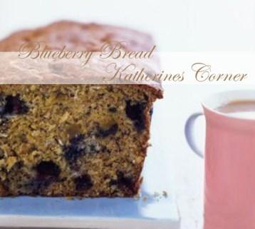 blueberry bread katherines corner