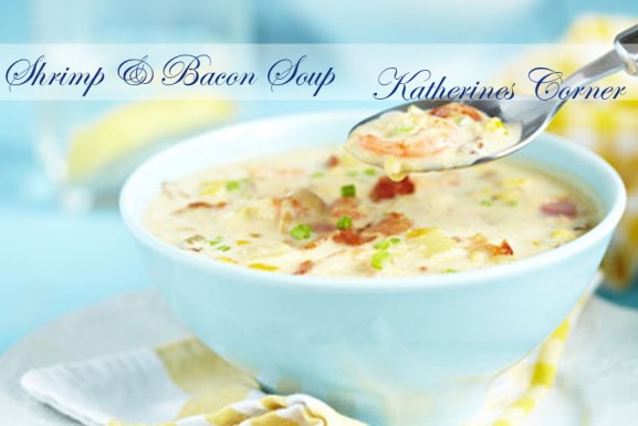 shrimp and bacon soup katherines corner