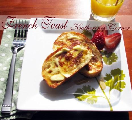french toast with maple recipe katherines corner