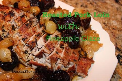 roasted pork loin with pineapple glaze
