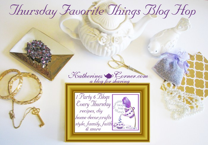 Thursday Favorite Things Blog Hop