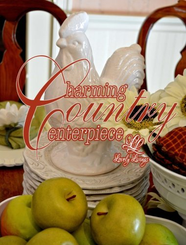charming country centerpiece