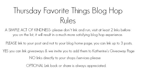 thursday Favorite Things blog hop rules