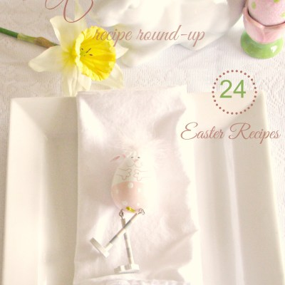 Easter recipe round up perfect for your Easter table