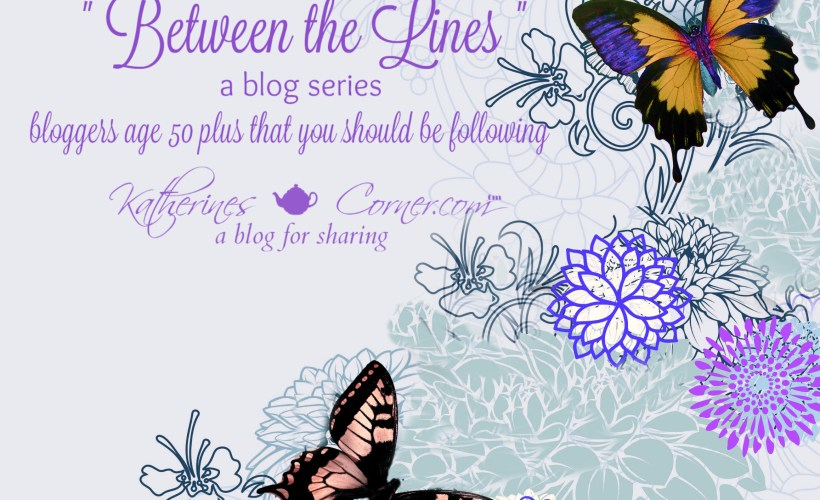 between the lines blog series bloggers age 50 and above you should be following