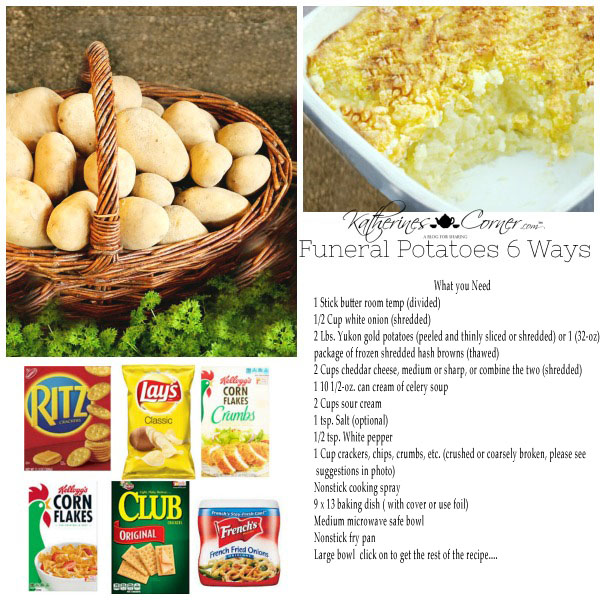 funeral potatoes 6 ways katherines corner