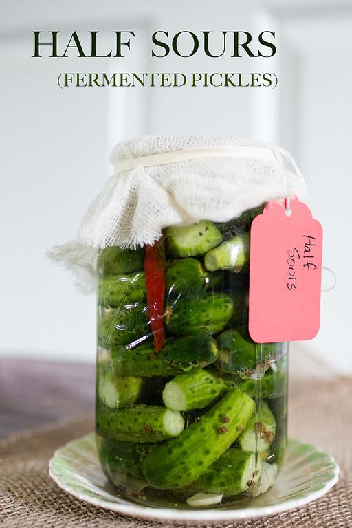 DIY half sour pickles