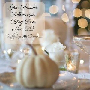 give thanks tablescape blog tour