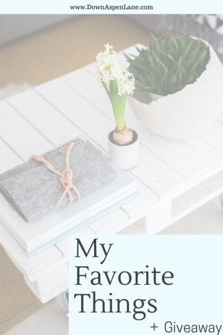 favorite things and a giveaway