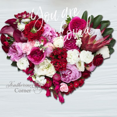 you-are-loved-floral-heart-katherines-corner