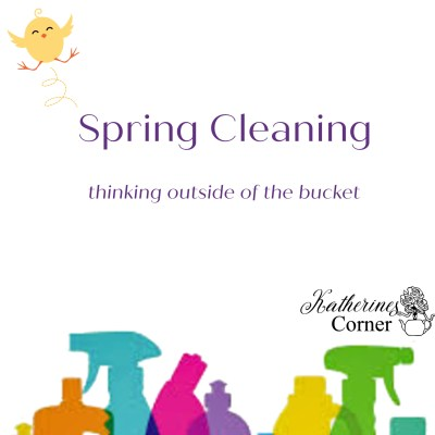 spring cleaning happy chick katherines corner
