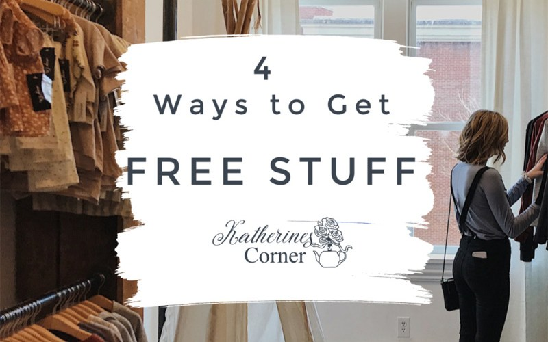 4 ways to get free stuff katherines corner