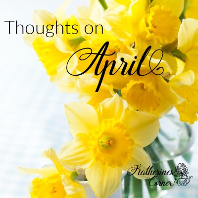thoughts on April
