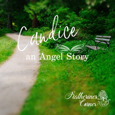 candice an angel story