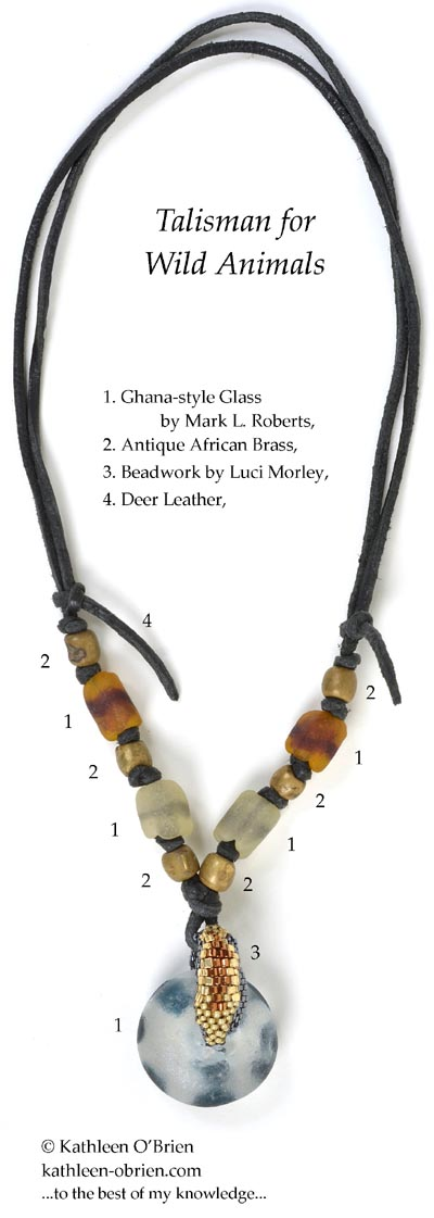 """Talisman for Wild Animals"" necklace bead ID by Kathleen O'Brien"