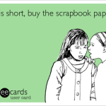 Advice for Scrapbookers and The Scrappy Resale Room has Moved!