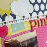 Scrapbook Process Video – My Pink Huffy