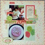 Happy 70th Birthday Mom:  Scrapbook Page & Process Video