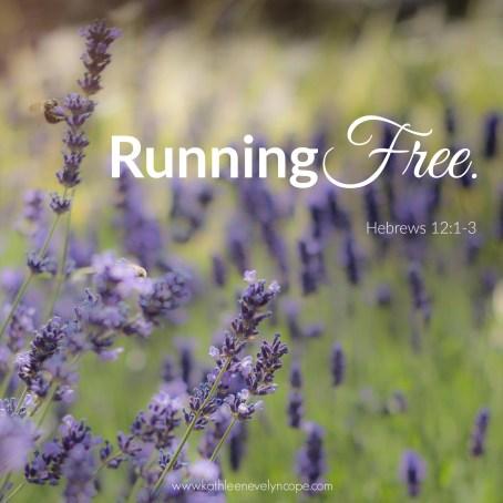 Running Free. Heb 12:1-3