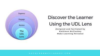 Doscover the learner using the UDL Lens
