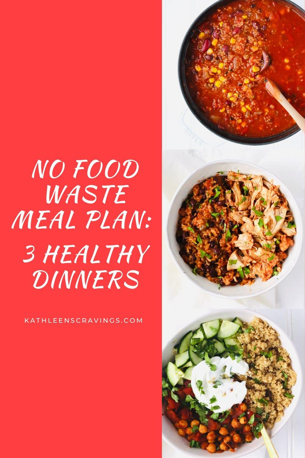 No Food Waste Meal Plan: 3 Healthy Meals