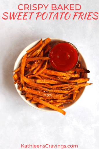 Bowl of baked sweet potato fries with text overlay
