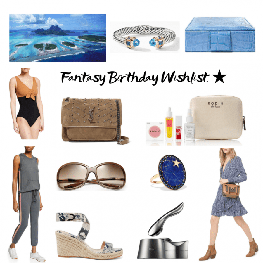 My fantasy birthday wishlist