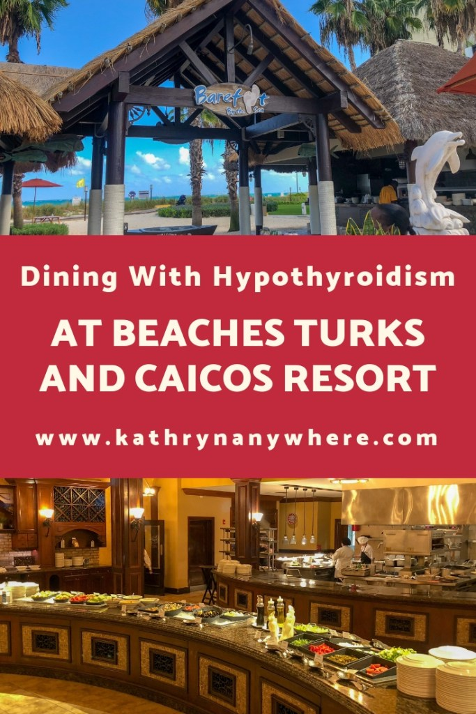 Dining with Hypothyroidism at Beaches Resort in Turks and Caicos #thyroid #thyroidhealth #hypothyroid #hypothyroism #hashimotos #dietaryrestrictions #restaurantsatbeaches #beachesmoms #beachesturksandcaicos #beachesresorts