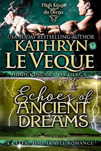 Echoes of Ancient Dreams – A Novella (The High Kings of Da Derga)