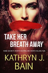 Book Cover: Take Her Breath Away