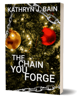 Standalone - The Chain You Forge by Kathryn J. Bain - Paperback 500